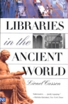 (P/B) LIBRARIES IN THE ANCIENT WORLD
