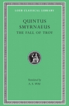 (H/B) QUINTUS SMYRNAEUS: THE FALL OF TROY