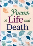 (P/B) POEMS OF LIFE AND DEATH