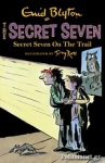(P/B) SECRET SEVEN ON THE TRAIL