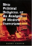 (H/B) NEW POLITICAL RELIGIONS, OR AN ANALYSIS OF MODERN TERRORISM