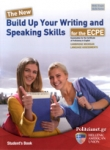 THE NEW BUILD UP YOUR WRITING AND SPEAKING SKILLS FOR THE ECPE
