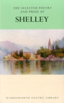 (P/B) THE SELECTED POETRY AND PROSE OF SHELLEY