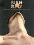 MAN RAY (ΤΡΙΓΛΩΣΣΗ ΕΚΔΟΣΗ, ΕΛΛΗΝΙΚΑ-ΑΓΓΛΙΚΑ,ΓΑΛΛΙΚΑ)