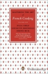 (P/B) MASTERING THE ART OF FRENCH COOKING (VOLUME 1)