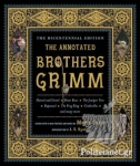 (H/B) THE ANNOTATED BROTHERS GRIMM