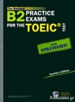 Β2 PRACTICE EXAMS FOR THE TOEIC TEST WITH STRATEGIES (+5CD)