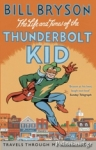 (P/B) THE LIFE AND TIMES OF THE THUNDERBOLT KID