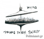(CD) DRUMS TO HEAL SOCIETY