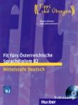 FIT FURS OSTERREICHISCHE SPRACHDIPLOM B2 (+CD)
