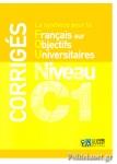 LA SYNTHESE POUR LE FRANCAIS SUR OBJECTIFS UNIVERSITAIRES NIVEAU C1