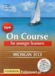 ON COURSE FOR YOUNGER LEARNERS MICH. ECCE (COURSEBOOK + COMPANION)