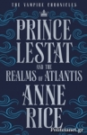 (P/B) PRINCE LESTAT AND THE REALMS OF ATLANTIS