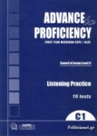 ADVANCE TO PROFICIENCY LEVEL C1 LISTENING PRACTICE - FIRST YEAR MICHIGAN ECPE/ALCE