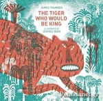 (H/B) THE TIGER WHO WOULD BE KING