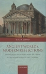 (H/B) ANCIENT WORLDS, MODERN REFLECTIONS