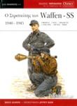 Ο ΣΤΡΑΤΙΩΤΗΣ ΤΩΝ WAFFEN - SS (1940-1945)