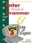 ENTER THE WORLD OF GRAMMAR - USE OF ENGLISH (BOOK 5)