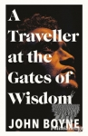 (P/B) A TRAVELLER AT THE GATES OF WISDOM