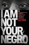 (P/B) I AM NOT YOUR NEGRO