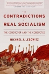 """(P/B) THE CONTRADICTIONS OF """"REAL SOCIALISM"""""""