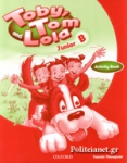 TOBY, TOM AND LOLA JUNIOR B - ACTIVITY BOOK