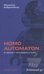 HOMO AUTOMATON
