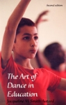 (P/B) THE ART OF DANCE IN EDUCATION