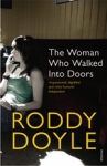 (P/B) THE WOMAN WHO WALKED INTO DOORS