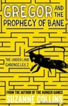 (P/B) GREGOR AND THE PROPHECY OF BANE