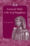 (H/B) LORENZO DE' MEDICI AND THE ART OF MAGNIFICENCE