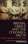 (P/B) BRITAIN, GREECE AND THE COLONELS 1967-74