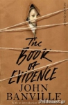 (P/B) THE BOOK OF EVIDENCE