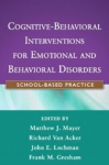 (P/B) COGNITIVE-BEHAVIORAL INTERVENTIONS FOR EMOTIONAL AND BEHAVIORAL DISORDERS
