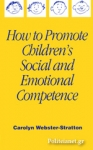 (P/B) HOW TO PROMOTE CHILDREN'S SOCIAL AND EMOTIONAL COMPETENCE