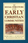 (P/B) THE SOCIAL STRUCTURE OF THE EARLY CHRISTIAN COMMUNITIES