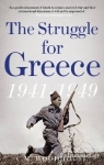 (P/B) THE STRUGGLE FOR GREECE, 1941-1949