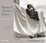 (H/B) MANUEL ALVAREZ BRAVO: PHOTOPOETRY