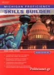 MICHIGAN PROFICIENCY [REVISED EDITION 2007] SKILLS BUILDER +GLOSSARY
