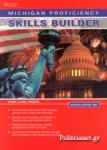 MICHIGAN PROFICIENCY [REVISED EDITION 2007] SKILLS BUILDER +GLOSSARY