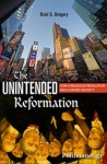 (H/B) THE UNINTENDED REFORMATION