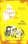 (P/B) THE TIGER'S WIFE