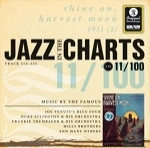 (CD) JAZZ IN THE CHARTS 11/100 - SHINE ON, HARVEST MOON, 1931 (2)