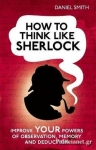 (H/B) HOW TO THINK LIKE SHERLOCK