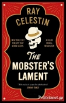 (H/B) THE MOBSTER'S LAMENT