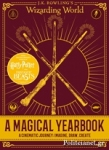 (H/B) J.K. ROWLING'S WIZARDING WORLD: A MAGICAL YEARBOOK