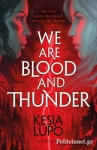 (P/B) WE ARE BLOOD AND THUNDER