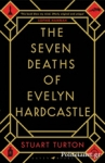 (P/B) THE SEVEN DEATHS OF EVELYN HARDCASTLE