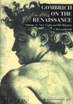 (P/B) GOMBRICH ON THE RENAISSANCE (VOLUME 4)