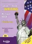 (2021) SPEAK YOUR MIND IN WRITING MICHIGAN ECCE B2